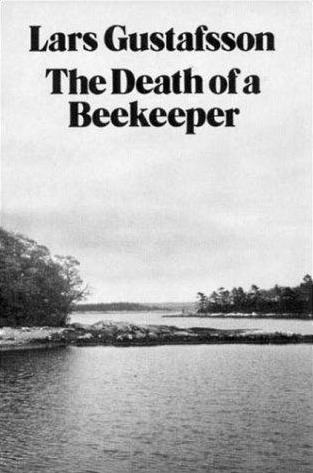 Death of a Beekeeper Lars Gustafsson Sweden honey bees
